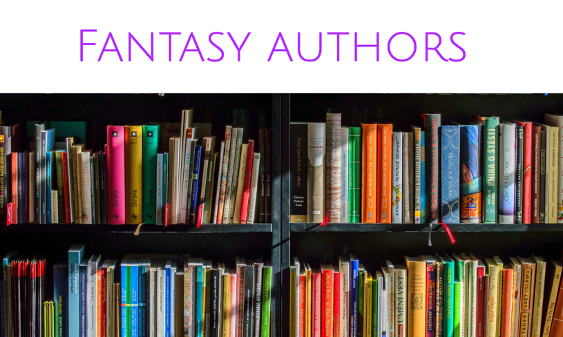 Fantasy Authors You Should Read